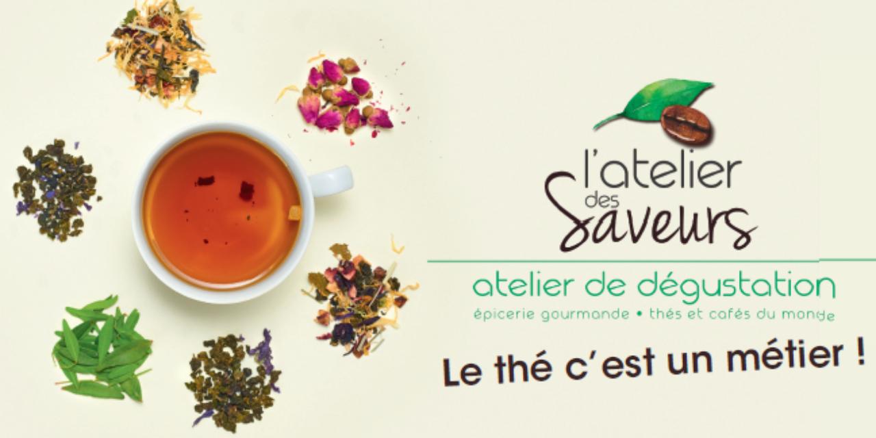 L'atelier des Saveurs – Le thé c'est un métier !